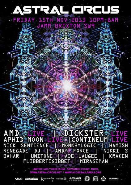 ASTRAL CIRCUS presents AMD Dickster Aphid Moon Monk3ylogic Continuem Many m